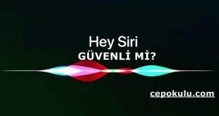 Siri Güvenli mi?